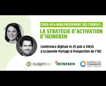 Conférence Idc - Covid-19 & bouleversement des courses : la stratégie d'activation d'Heineken